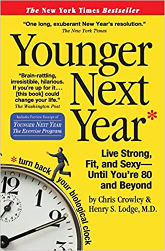 Live Vibrantly Younger Next Year Book